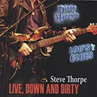 Live-Down and Dirty
