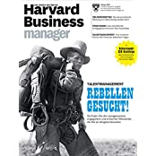 Harvard Business Manager 2/2017: Talentmanagement - Rebellen gesucht!