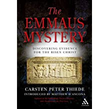 Emmaus Mystery: Discovering Evidence for the Risen Christ