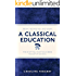 A Classical Education: The Stuff You Wish You'd Been Taught At School