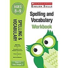 Spelling and Vocabulary Workbook (Year 4) (Scholastic English Skills)