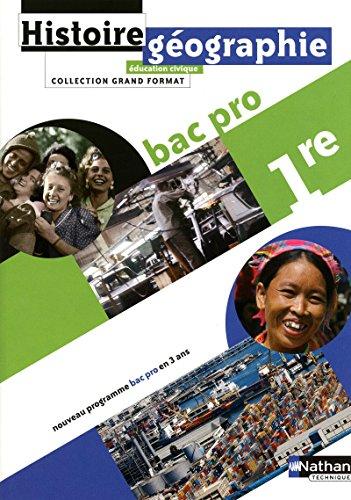 Histoire - Géographie - Éducation civique 1Ère BAC pro