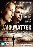Dark Matter [DVD] (2007)