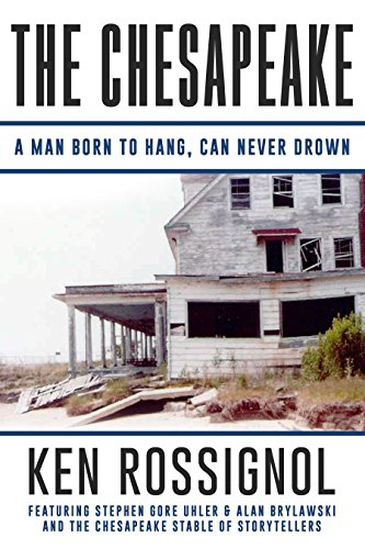 THE CHESAPEAKE: A Man Born to Hang, Can Never Drown (English Edition)