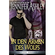 In den Armen des Wolfs: Shifters Unbound