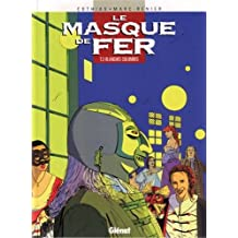 Le Masque de fer, tome 3 : Blanches Colombes
