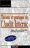 Théorie et pratique de l'audit interne - Editions d'Organisation - 22/02/2000