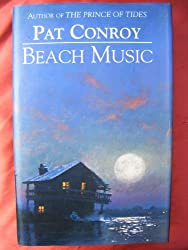 Beach Music by Pat Conroy (1995-02-01)