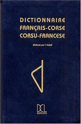 Dictionnaire français-corse, corsu-francese par Culioli/I
