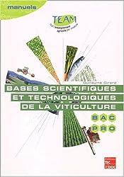 Bases scientifiques et technologiques de la viticulture Bac pro CGEA option Vigne et vin, modules MP 141-142