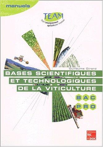 Bases scientifiques et technologiques de la viticulture Bac Pro CGEA option Vigne et vin : Modules MP 141-142