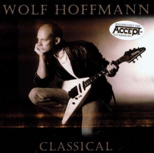 Classical by Wolf Hoffmann (2003-05-03)