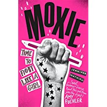 Moxie: A Zoella Book Club 2017 novel