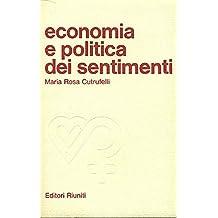 """Economia e politica dei sentimenti. La """"produzione"""" femminile"""