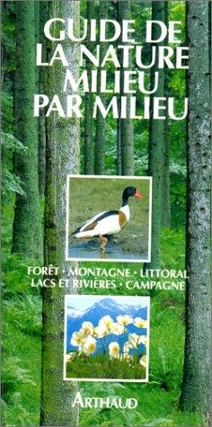 Guide de la nature milieu par milieu par Wilhelm-E Eisenreich