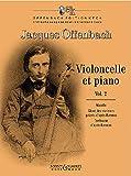 Violoncelle et piano: Musette - Chant des mariniers galants d'après Rameau - Tambourin d'après Rameau. Vol. 2. Violoncello und Klavier. (Offenbach Edition Keck)