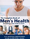 The Complete Book of Mens Health Everything a Man Needs to Know by Mitchell Beazley ( AUTHOR ) Jan-03-2011 Paperback