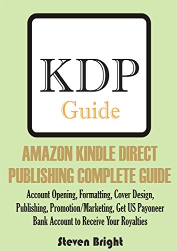 amazon-kindle-direct-publishing-complete-guide-account-opening-formatting-cover-design-publishing-pr