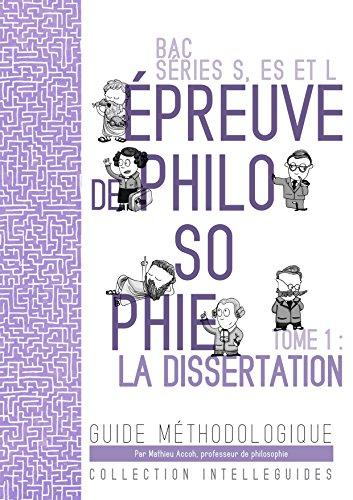 BAC Philosophie - la dissertation: Guide méthodologique par Mathieu ACCOH