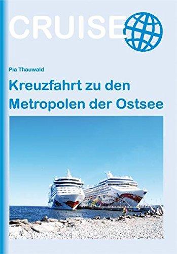 Kreuzfahrt zu den Metropolen der Ostsee (Cruise)