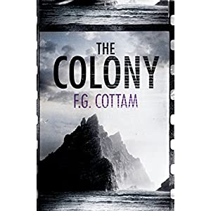 The Colony (A Colony Novel) (English Edition)