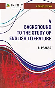 A Background to the study of English Literature: Revised Edition