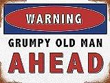 Warning Grumpy Old Man Ahead Metall Schild (na 2015)