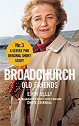 Broadchurch: Old Friends (Story 3): A Series Two Original Short Story