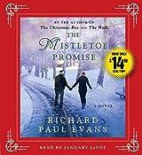 The Mistletoe Promise by Richard Paul Evans (2015-11-17)
