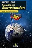 Schwäbische Sternstunden: Wie wir Weltspitze geworden sind - Gunter Haug