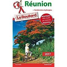 Guide du Routard Réunion 2017 : + Randonnées et plongées