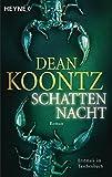 Schattennacht (Odd Thomas, Band 3) - Dean Koontz