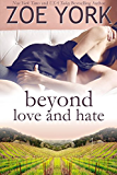 Beyond Love and Hate: Sexy Small Town Romance (Wardham Book 4)