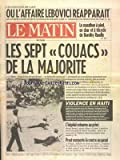 MATIN DE PARIS (LE) [No 2847] du 28/04/1986 - OU L'AFFAIRE LEBOVICI REAPPARAIT - LE MARATHON A PIED - EN CHAR ET A TRICYCLE DE DOROTHY RUNDLE - LES 7 COUACS DE LA MAJORITE - VIOLENCE EN HAITI - L'HOPITAL RETOURNE AU PRIVE - MICHELE BARZACH - PROST REMPORTE LA COURSE AU GASPI