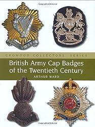 British Army Cap Badges of the Twentieth Century (Crowood Collectors' Series)