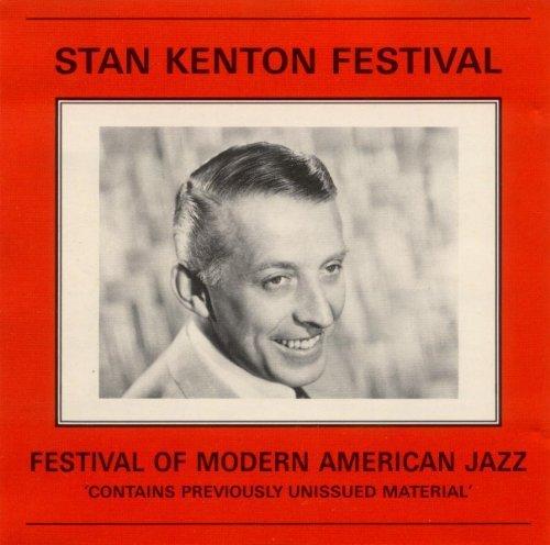 Festival of Modern American Jazz 1954 by Stan Kenton