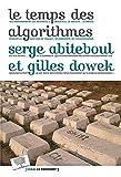 Le temps des algorithmes
