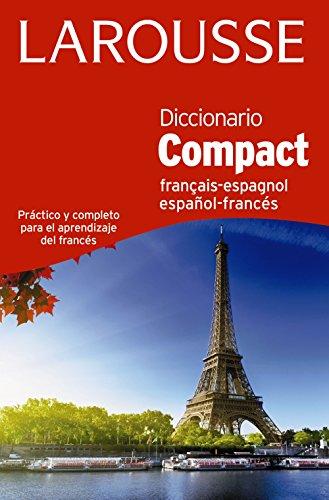 Diccionario Compact español-francés / français-espagnol (Larousse - Lengua Francesa - Diccionarios Generales) por Larousse Editorial