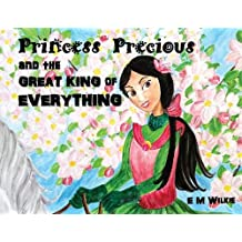 Princess Precious and the Great King of Everything
