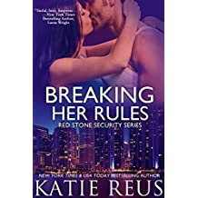 Breaking Her Rules (Red Stone Security Series Book 6) (English Edition)
