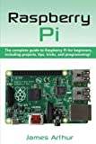 Best Raspberry Pi Books - Raspberry Pi: The complete guide to Raspberry Pi Review