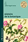 Histoire de la botanique. nouvelle édition révisée et augmentée