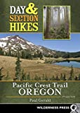 Best Oregons Camping - Day & Section Hikes Pacific Crest Trail Review