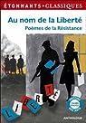 Au nom de la liberté, Poèmes de la Résistance par Flammarion