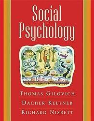 Social Psychology by Thomas D Gilovich (2006-02-10)