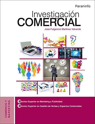 Investigación comercial (Comercio Y Marketing) por JOSE FULGENCIO MARTÍNEZ VALVERDE