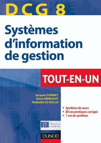DCG 8 - Systèmes d'information de gestion - Tout-en-un: Tout en un