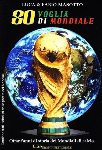 Ottanta voglia di mondiale por Fabio Masotto
