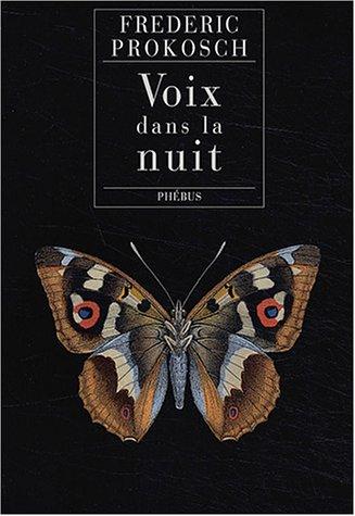Voix dans la nuit par Frederic Prokosch