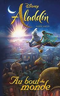 Aladdin - Au bout du monde par Walt Disney